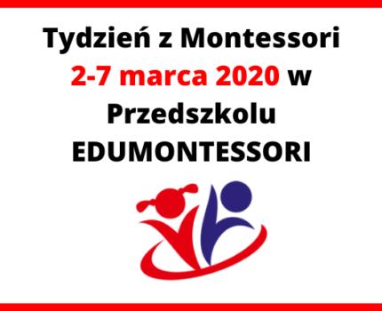 Tydzień z Montessori 2-7 marca 2020 w Przedszkolu EDUMONTESSORI